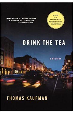 Drink the Tea Thomas Kaufman