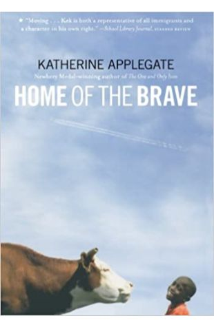 Home of the Brave Katherine Applegate