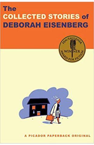 The Collected Stories of Deborah Eisenberg by Deborah Eisenberg