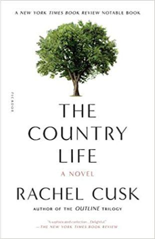 The Country Life Rachel Cusk
