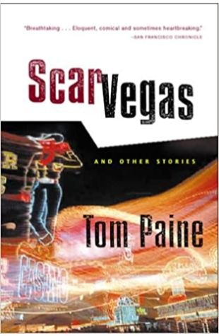 Scar Vegas: And Other Stories Tom Paine