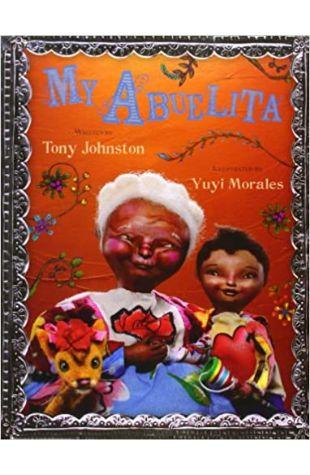My Abuelita Tony Johnston