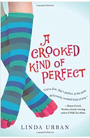 A Crooked Kind of Perfect Linda Urban