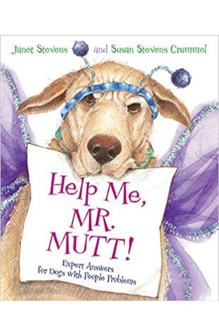 Help Me, Mr. Mutt! by Janet Stevens and Susan Stevens Crummel