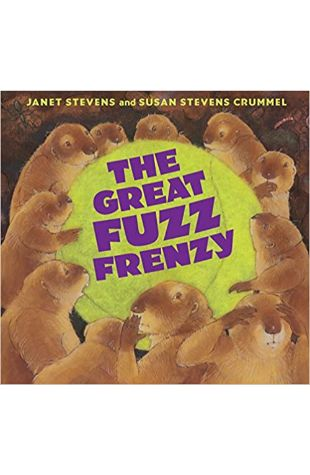 The Great Fuzz Frenzy by Janet Stevens and Susan Stevens Crummel