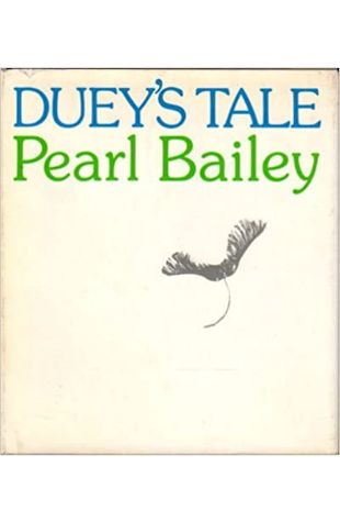 Duey's Tale by Pearl Bailey