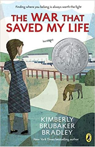 The War That Saved My Life Kimberley Brubaker Bradley