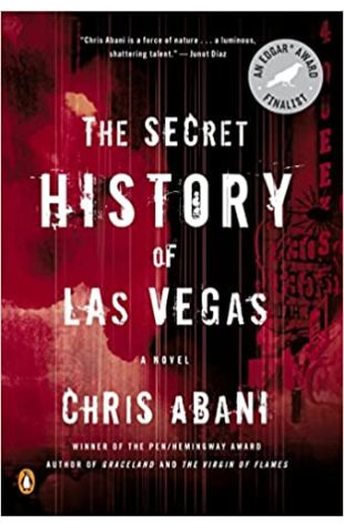 The Secret History of Las Vegas by Chris Abani