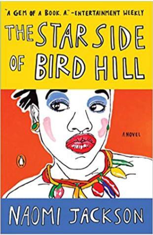 The Star Side of Bird Hill Naomi Jackson
