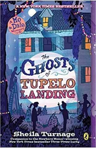 The Ghosts of Tupelo Landing Sheila Turnage