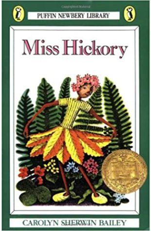 Miss Hickory by Carolyn Sherwin Bailey