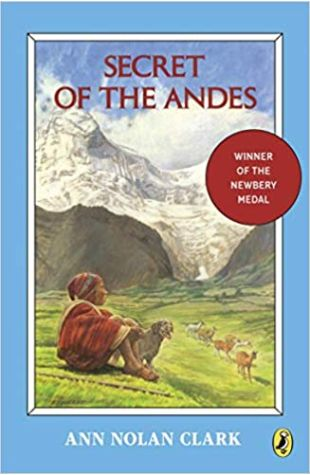 Secret of the Andes by Ann Nolan Clark