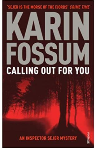 Calling Out for You / The Indian Bride Karin Fossum