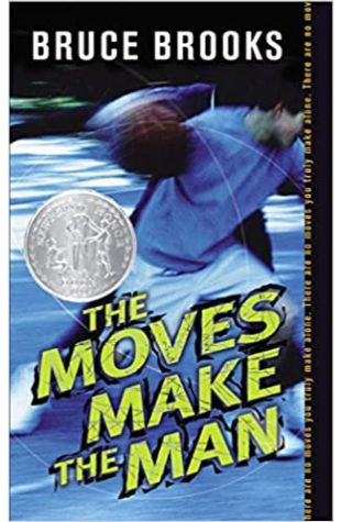 The Moves Make The Man by Bruce Brooks