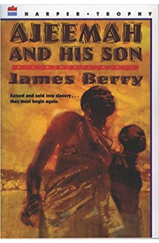 Ajeemah and His Son by James Berry