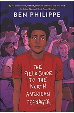 The Field Guide to the North American Teenager Ben Philippe