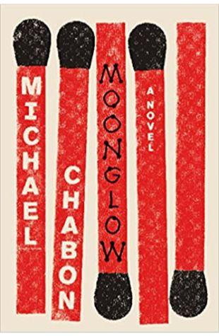 Moonglow Michael Chabon