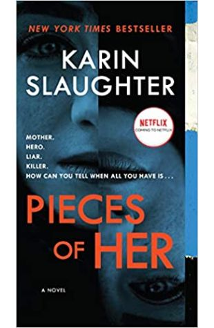 Pieces of Her Karin Slaughter