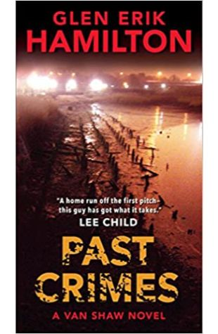 Past Crimes by Glen Erik Hamilton