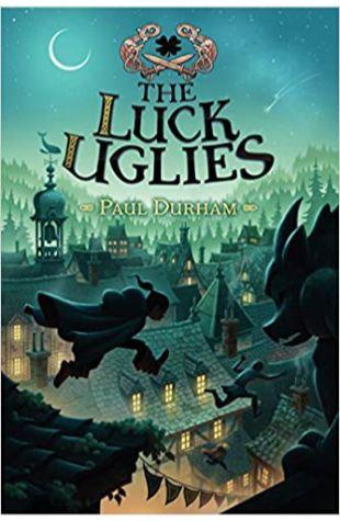 The Luck Uglies Paul Durham