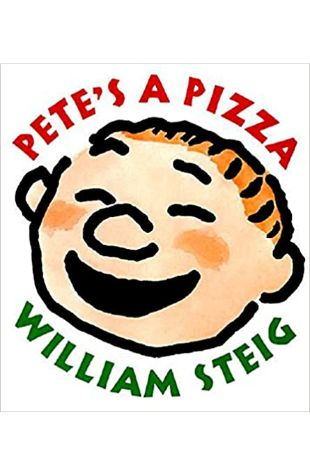 Pete's a Pizza William Steig