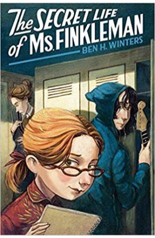 The Secret Life of Ms. Finkleman Ben H. Winters