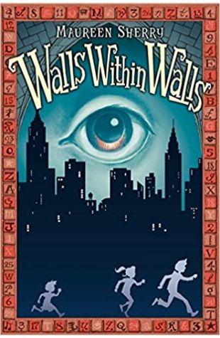Walls Within Walls Maureen Sherry
