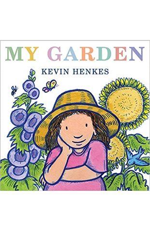 My Garden Kevin Henkes