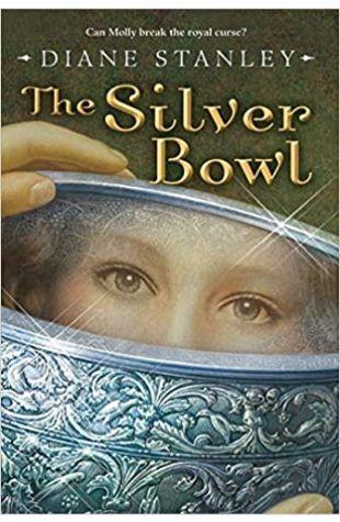 The Silver Bowl Diane Stanley