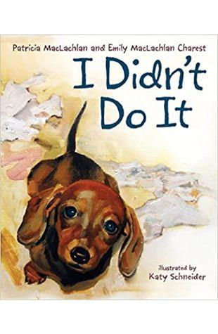 I Didn't Do It Patricia MacLachlan