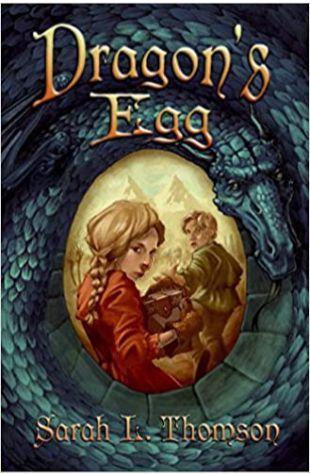 Dragon's Egg Sarah L. Thomson