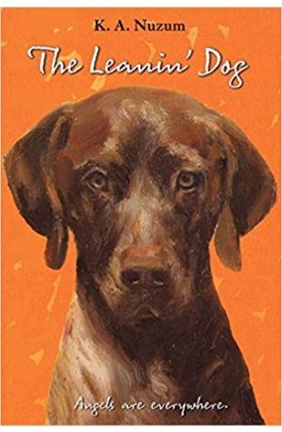 The Leanin' Dog K.A. Nuzum