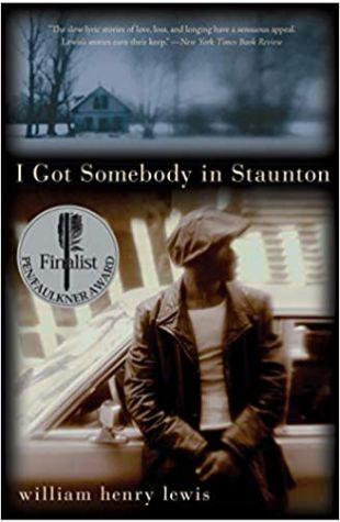 I Got Somebody in Staunton by William Henry Lewis