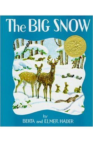 The Big Snow by Berta Hader and Elmer Hader