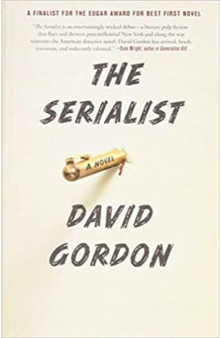 The Serialist David Gordon