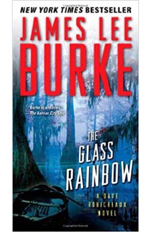 The Glass Rainbow James Lee Burke