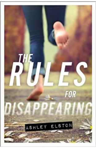 The Rules for Disappearing Ashley Elston