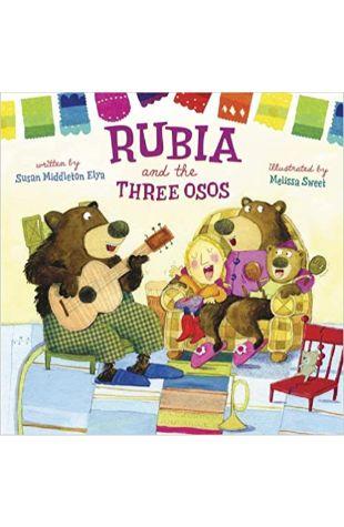 Rubia and the Three Osos Susan Middleton Elya