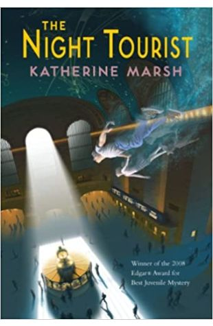 The Night Tourist by Katherine Marsh
