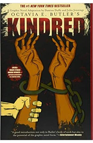 Kindred: A Graphic Novel Adaptation by Octavia E. Butler