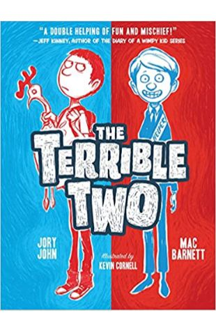 The Terrible Two Jory John and Mac Barnett