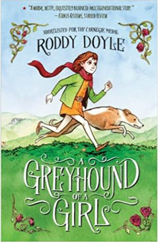 A Greyhound of a Girl Roddy Doyle