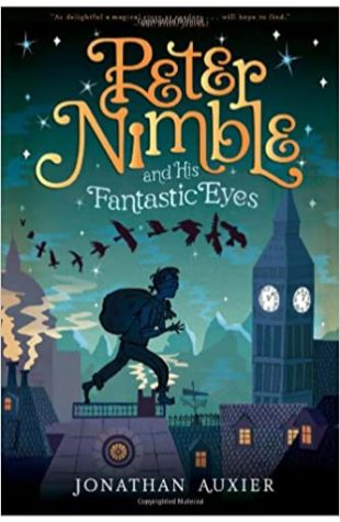 Peter Nimble and His Fantastic Eyes Jonathan Auxier