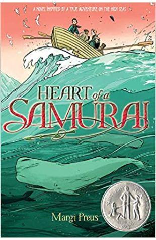 Heart of a Samurai Margi Preus