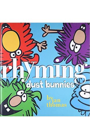Rhyming Dust Bunnies by Jan Thomas