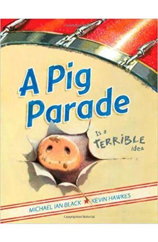 A Pig Parade Is a Terrible Idea Michael Ian Black
