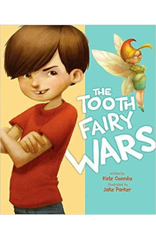 The Tooth Fairy Wars Kate Coombs