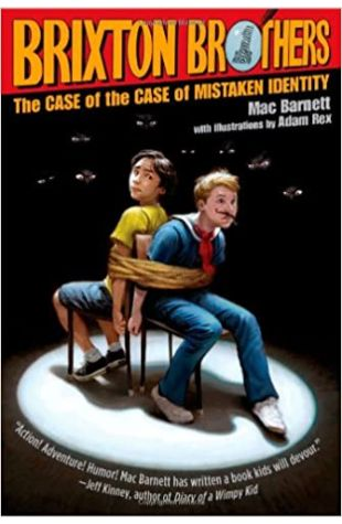 The Case of the Case of Mistaken Identity Mac Barnett
