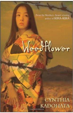Weedflower Cynthia Kadohata