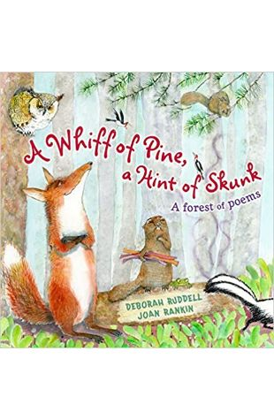 A Whiff of Pine, a Hint of Skunk Deborah Ruddell